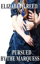Pursued by the Marquess ebook by Elizabeth Reed