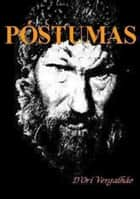 PÓstumas ebook by err_json