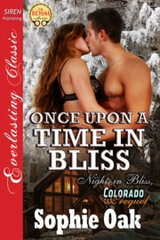 Once Upon a Time in Bliss ebook by Sophie Oak