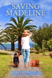 Saving Madeline - a novel ebook by Cricket Rohman