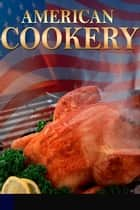 American Cookery ebook by Sarah Dalton