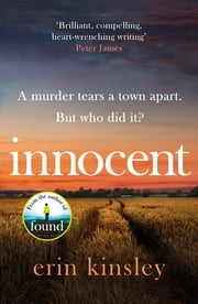 Innocent - the gripping and emotional new thriller from the author of FOUND ebook by Erin Kinsley