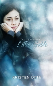 The Evolution of Lillie Gable - Eastbrook, #2 ebook by Kristen Otte