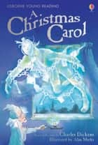 A Christmas Carol: Usborne Young Reading: Series Two ebook by Lesley Sims, Alan Marks