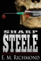 Sharp Steele ebook by E M Richmond