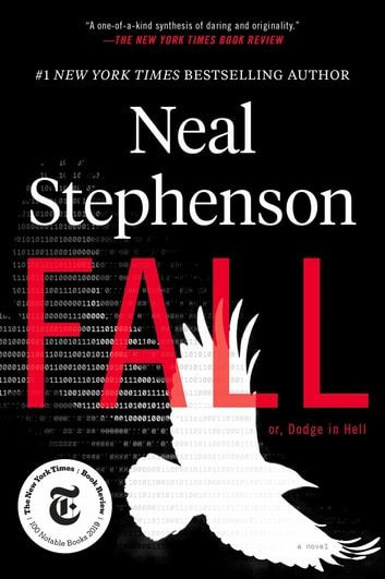 Fall; or, Dodge in Hell - A Novel ebook by Neal Stephenson