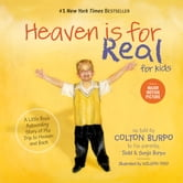 Heaven is for Real for Kids - A Little Boy's Astounding Story of His Trip to Heaven and Back ebook by Todd Burpo,Sonja Burpo