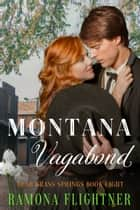 Montana Vagabond ebook by Ramona Flightner