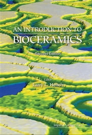 An Introduction to Bioceramics ebook by Larry L Hench