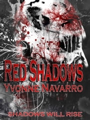 Red Shadows ebook by Yvonne Navarro