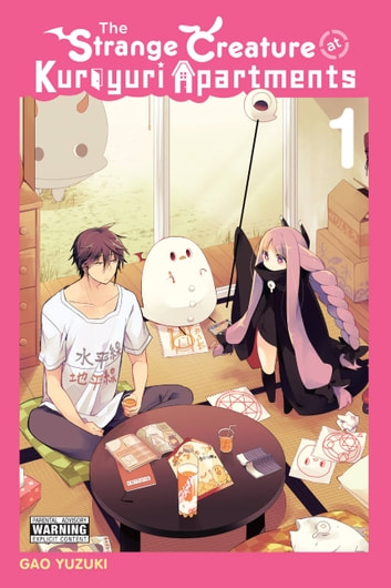 The Strange Creature at Kuroyuri Apartments, Vol. 1 ebook by Gao Yuzuki