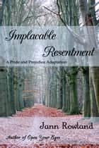 Implacable Resentment ebook by