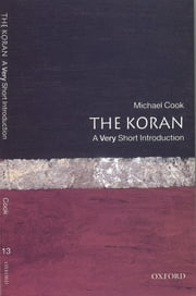 The Koran: A Very Short Introduction ebook by Michael Cook