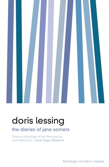 The Diaries of Jane Somers ebook by Doris Lessing