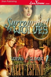 Surrounded by Wolves ebook by Stacey Espino