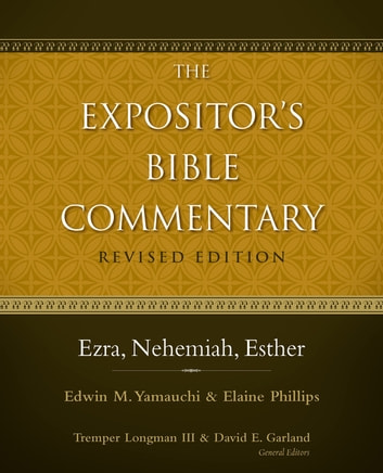 Ezra, Nehemiah, Esther ebook by Edwin Yamauchi,Elaine A. Phillips,Tremper Longman III,David E. Garland