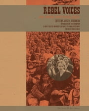 Rebel Voices - An IWW Anthology ebook by Joyce L. Kornbluh,Fred Thompson,Franklin Rosemont,Daniel Gross