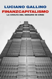 Finanzcapitalismo ebook by Luciano Gallino