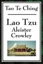 Tao Te Ching (Crowley) ebook by Alastair Crowley