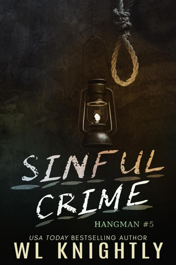 Sinful Crime - Hangman, #5 ebook by WL Knightly