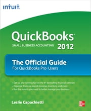 QuickBooks 2012 The Official Guide ebook by Kobo.Web.Store.Products.Fields.ContributorFieldViewModel