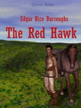 The Red Hawk ebook by Edgar Rice Burroughs