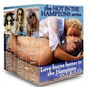 Hot in the Hamptons ebook by Liz Matis,Wendy S. Marcus,Jennifer Probst
