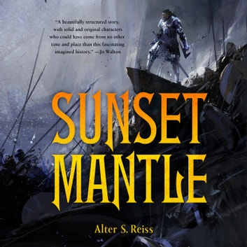 Sunset Mantle audiobook by Alter S. Reiss