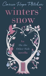 Winters' Snow ebook by Carrie Hope Fletcher