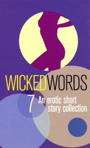 Wicked Words 7 ebook by Virgin Digital