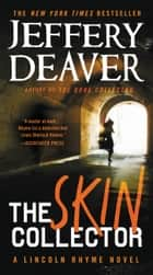 The Skin Collector ebook by Jeffery Deaver