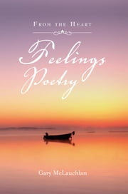 Feelings Poetry ebook by Gary McLauchlan