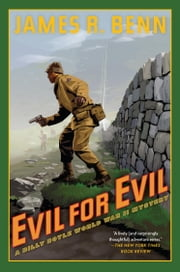 Evil for Evil - A Billy Boyle World War II Mystery ebook by James R. Benn