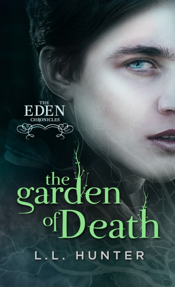 The Garden of Death ebook by L.L Hunter