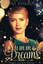 Summer Dreams ebook by Cheryl Bradshaw