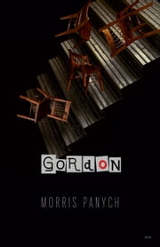 Gordon ebook by Morris Panych