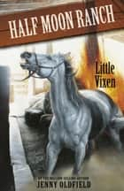 Blue gene baby ebook by fiona dunbar 9781408314524 rakuten kobo horses of half moon ranch little vixen book 10 ebook by jenny oldfield fandeluxe Image collections