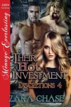 Their Hot Investment ebook by Zara Chase