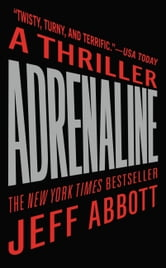 Adrenaline ebook by Jeff Abbott