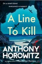 A Line to Kill ebook by