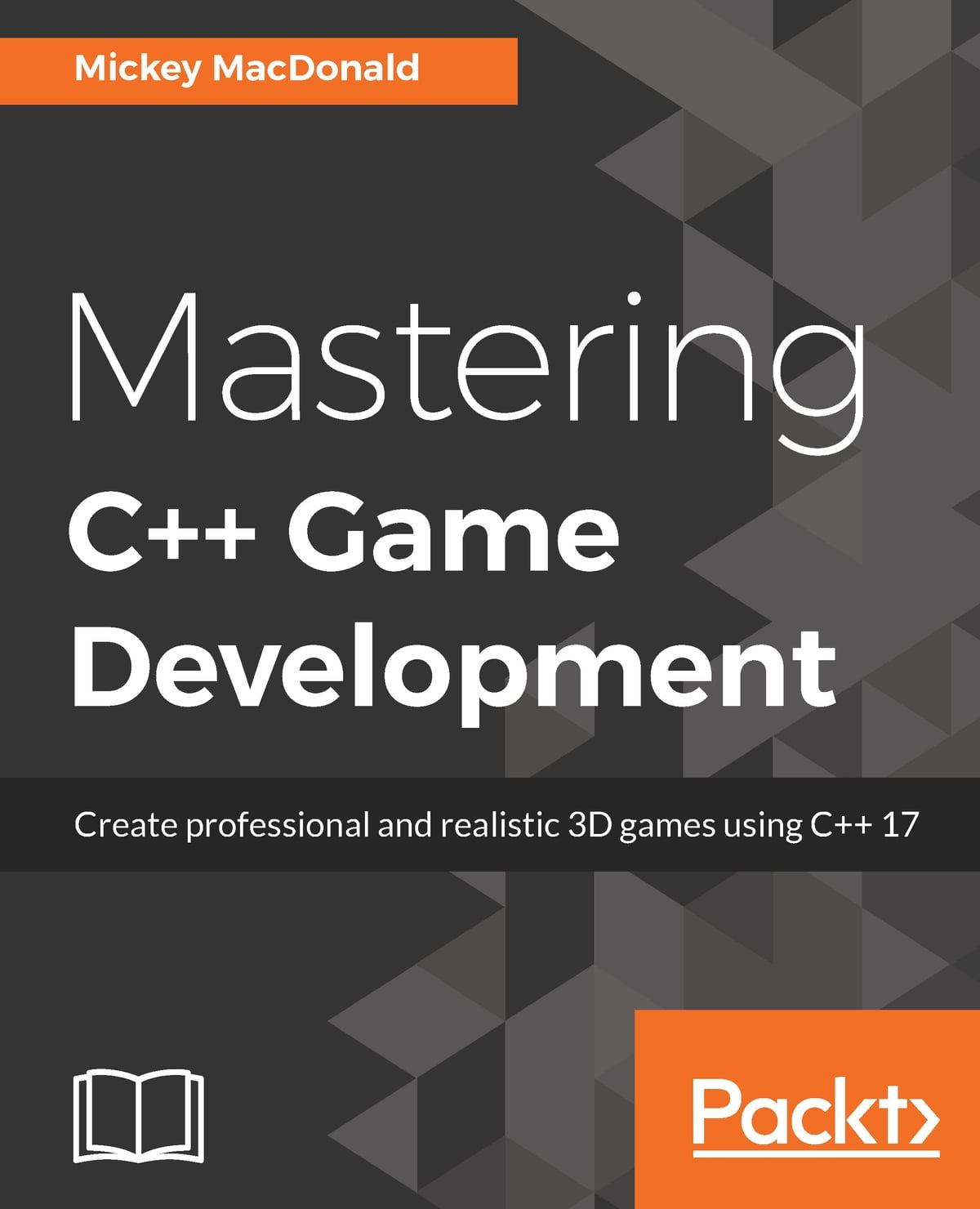 Mastering C++ Game Development eBook by Mickey Macdonald - 9781788629836 |  Rakuten Kobo