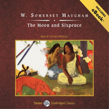 The Moon and Sixpence audiobook by W. Somerset Maugham