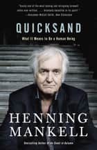 Quicksand eBook par Henning Mankell
