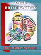 Food Safety Network - Ultimate Guide for Preserving Meats and Eggs ebook by Judy Smith