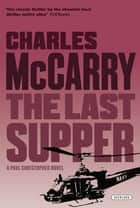 The Last Supper ebook by Charles McCarry