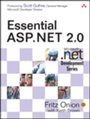 Essential ASP.NET 2.0 ebook by Fritz Onion,Keith Brown