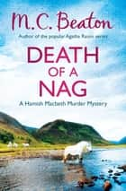 Death of a Nag ebook by M.C. Beaton