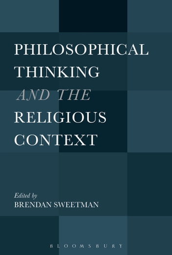 Philosophical Thinking and the Religious Context ebook by