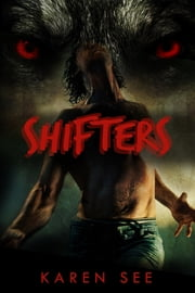 Shifters ebook by Karen See