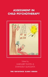 Assessment in Child Psychotherapy ebook by
